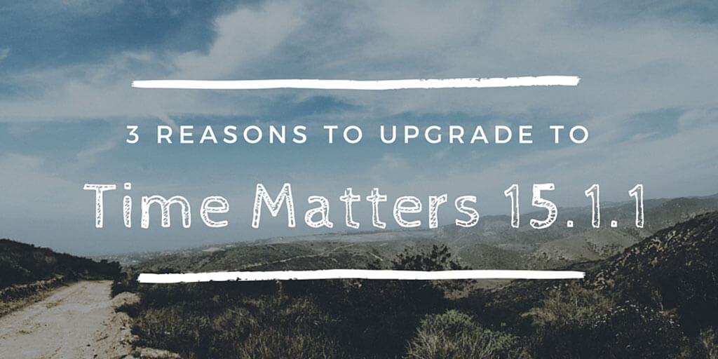 3 Reasons To Upgrade To Time Matters 15.1.1 Twitter