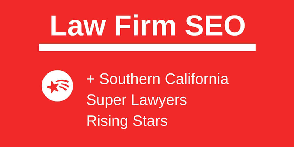Law Firm SEO Southern California Rising Stars Twitter