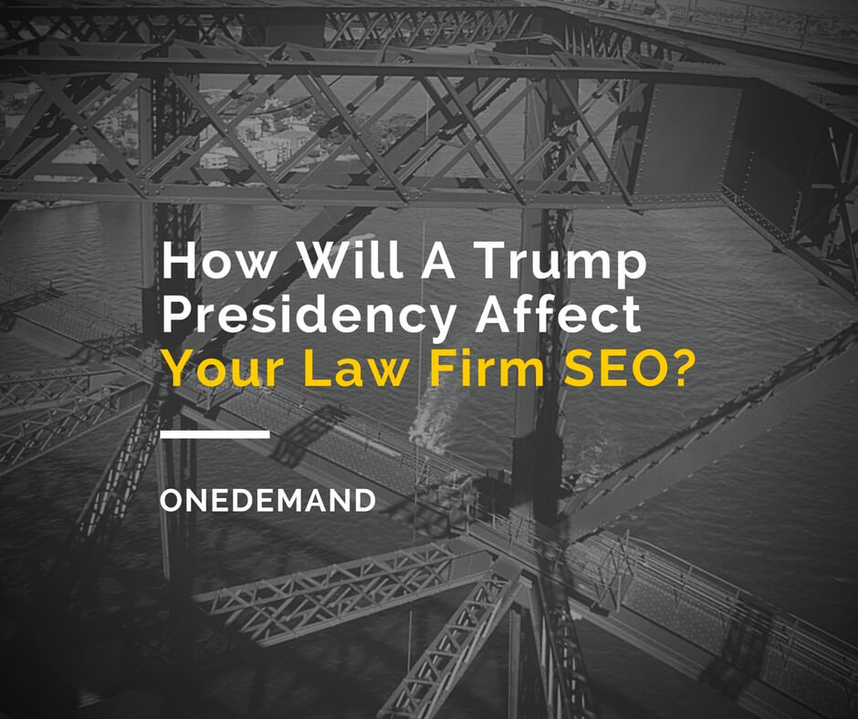 How Will A Trump Presidency Affect Your Lawyer SEO?